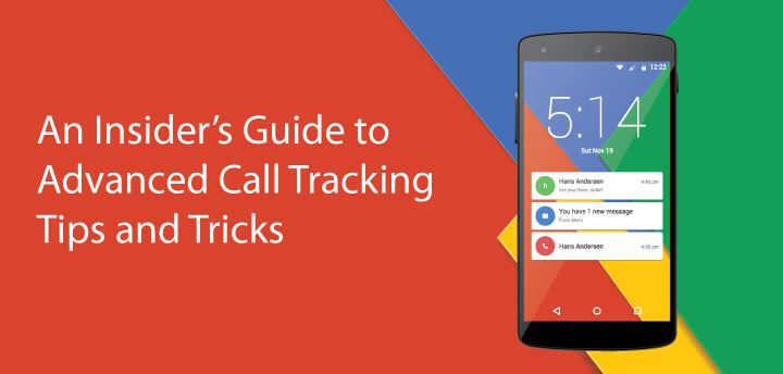 Advanced Call Tracking Tips and Tricks