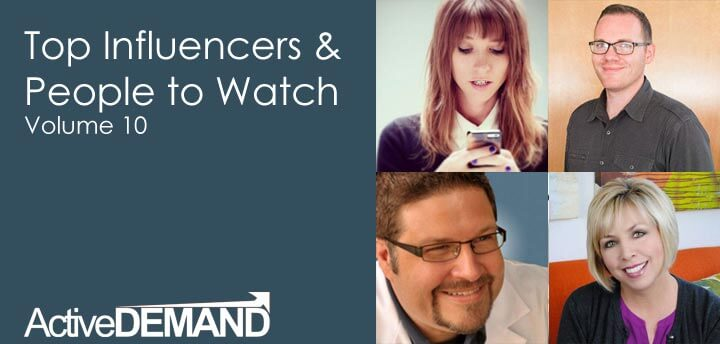 Top Influencers & People to Watch – Volume 10
