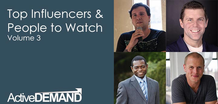 Top Influencers & People to Watch - Volume 3