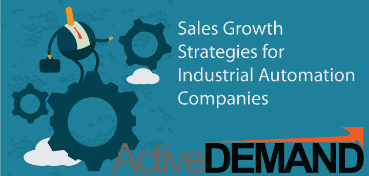 Sales Growth Strategies for Industrial Automation Companies