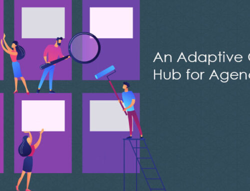 An Adaptive Content Hub for Agencies