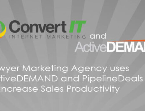 Lawyer Marketing Agency uses ActiveDEMAND and PipelineDeals to Increase Sales Productivity