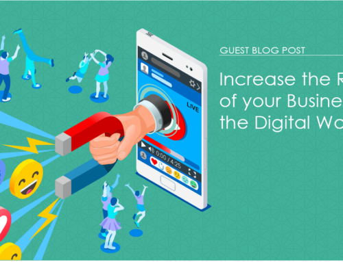 Increase the Reach of your Business in the Digital World