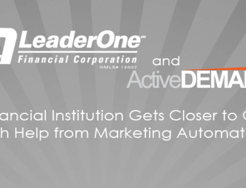 Financial Institution Gets Closer to Clients with Help from Marketing Automation