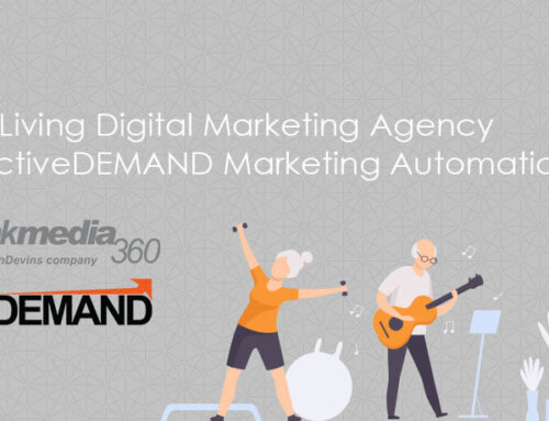 Senior Living Digital Marketing Agency uses ActiveDEMAND Marketing Automation