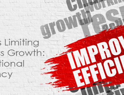 Don't Limit Business Growth with Poor Operational Efficiency